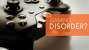 Myth world: A brief look at some myths about Gaming Disorder